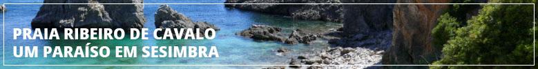 Praia do Ribeiro de Cavalo, um paraíso em Sesimbra | Diário do Viajante